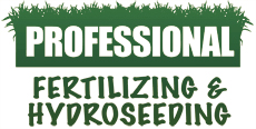 Professional Fertilizing & Hydroseeding
